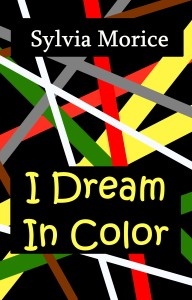 I Dream In Color